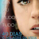 "De volta aos cinemas!""40 Dias – O Milagre da Vida"" estreia dia 15 de outubro"