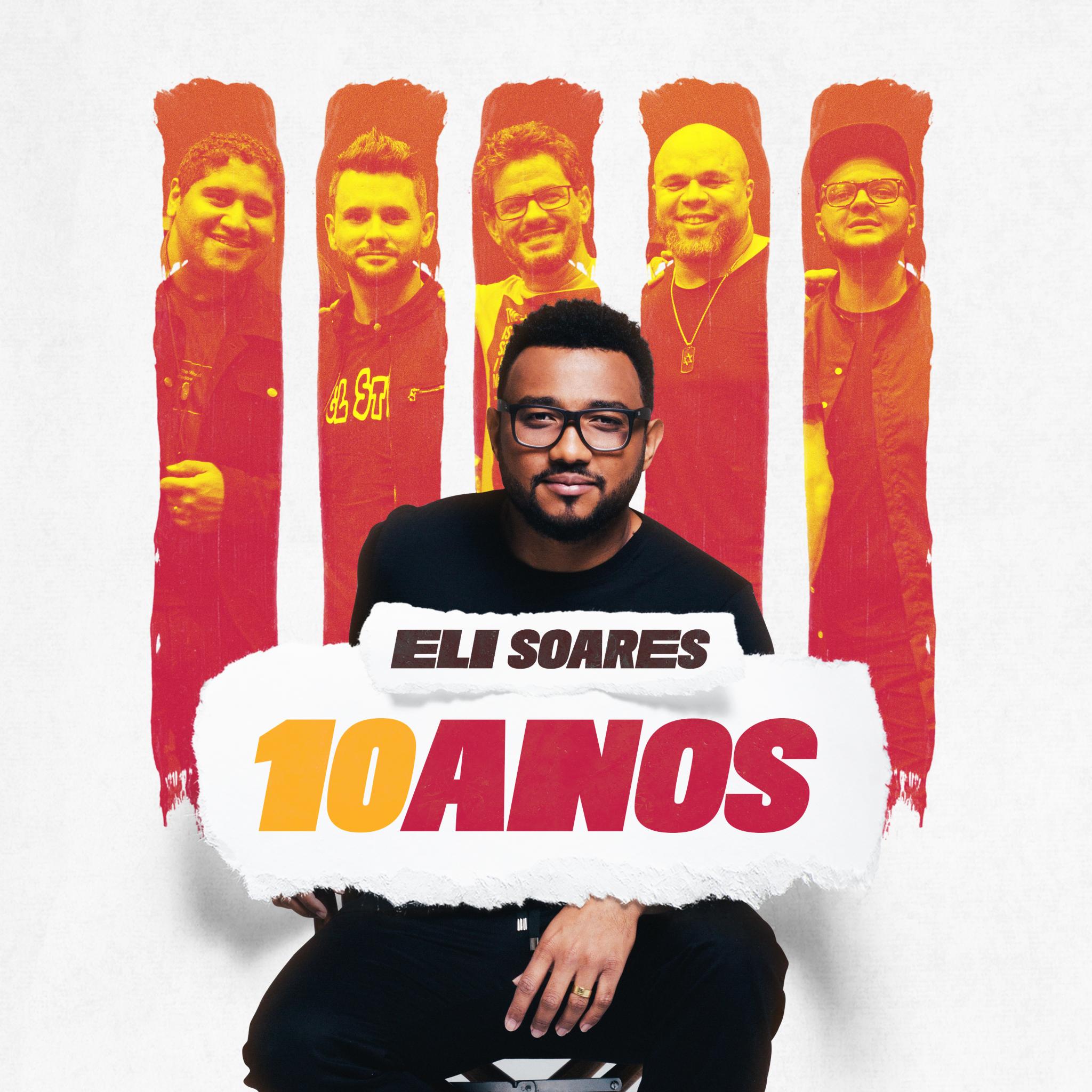 "Eli Soares apresenta o álbum ""Eli Soares – 10 Anos""."