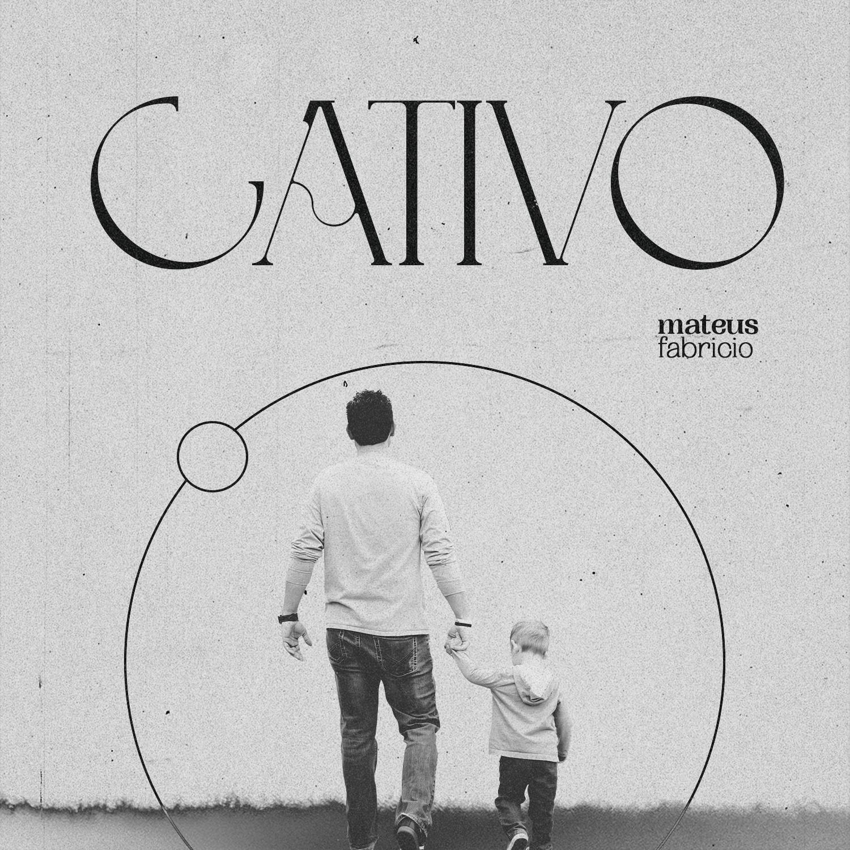 """Mateus Fabrício lança single e videoclipe da canção """"Cativo"""""""