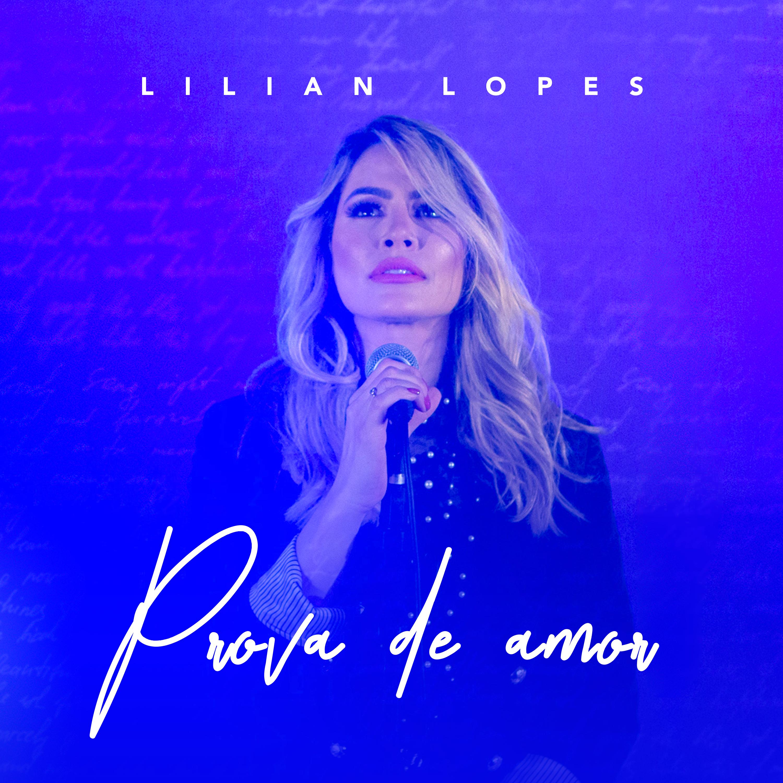 """Chega às plataformas digitais o single """"Prova de Amor"""", de Lilian Lopes"""