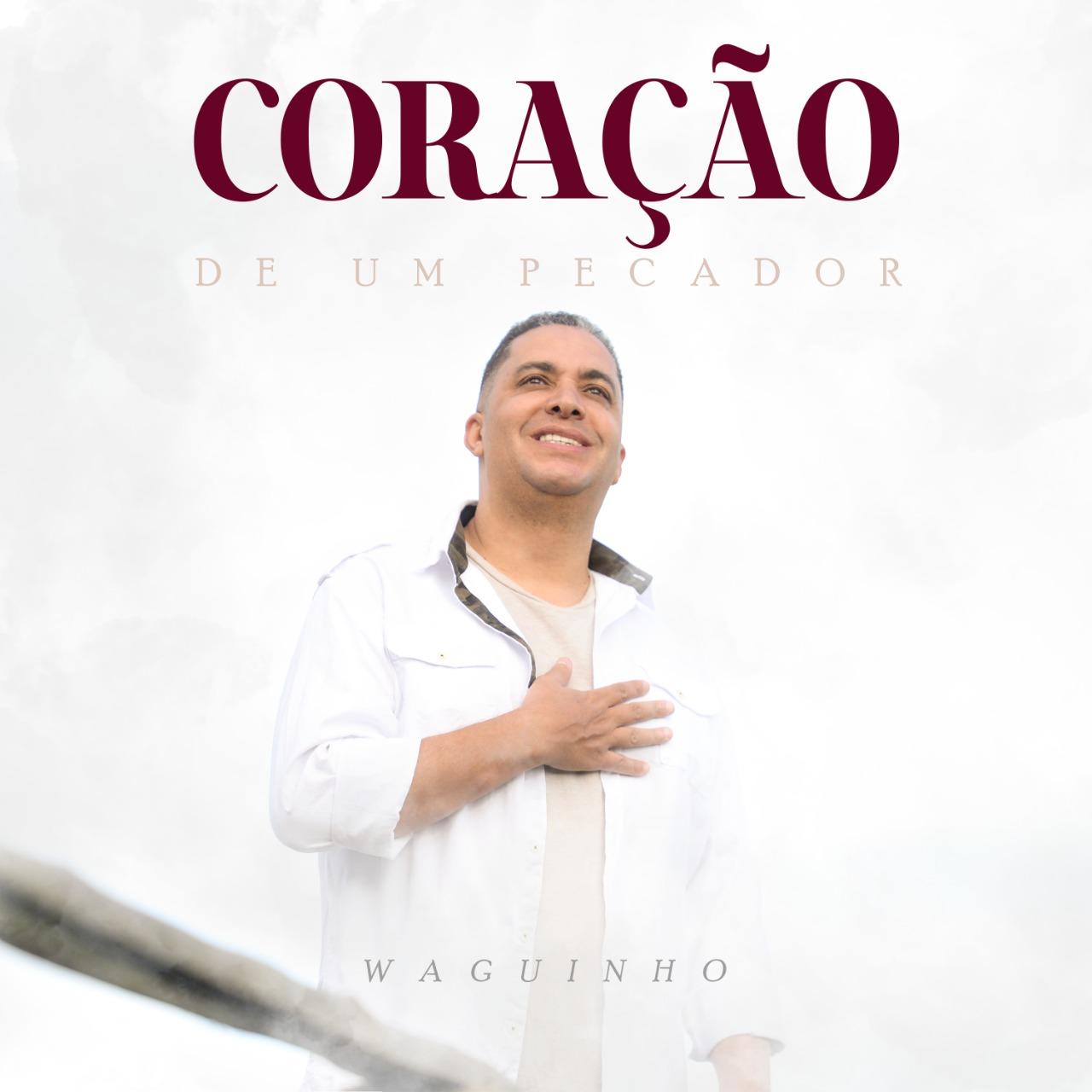 """Waguinho estreia na Central Gospel Music com o single autoral """"Coração de um Pecador"""""""