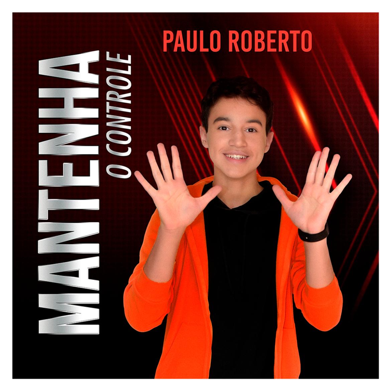 Mantenha o Controle de Paulo Roberto