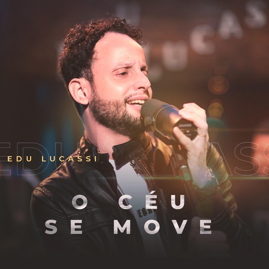 """Edu Lucassi une o pop rock ao worship em """"O Céu se move"""""""