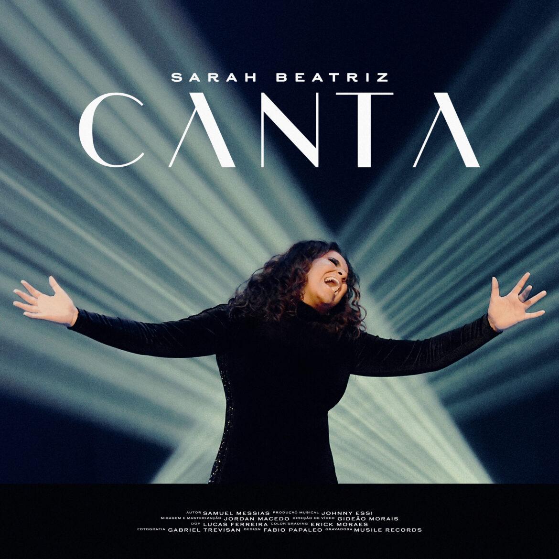 """Após mais de três anos sem lançamentos inéditos, Sarah Beatriz apresenta """"Canta"""""""