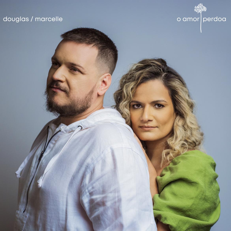 """Douglas e Marcelle de volta aos lançamentos, com o single """"O Amor Perdoa"""""""
