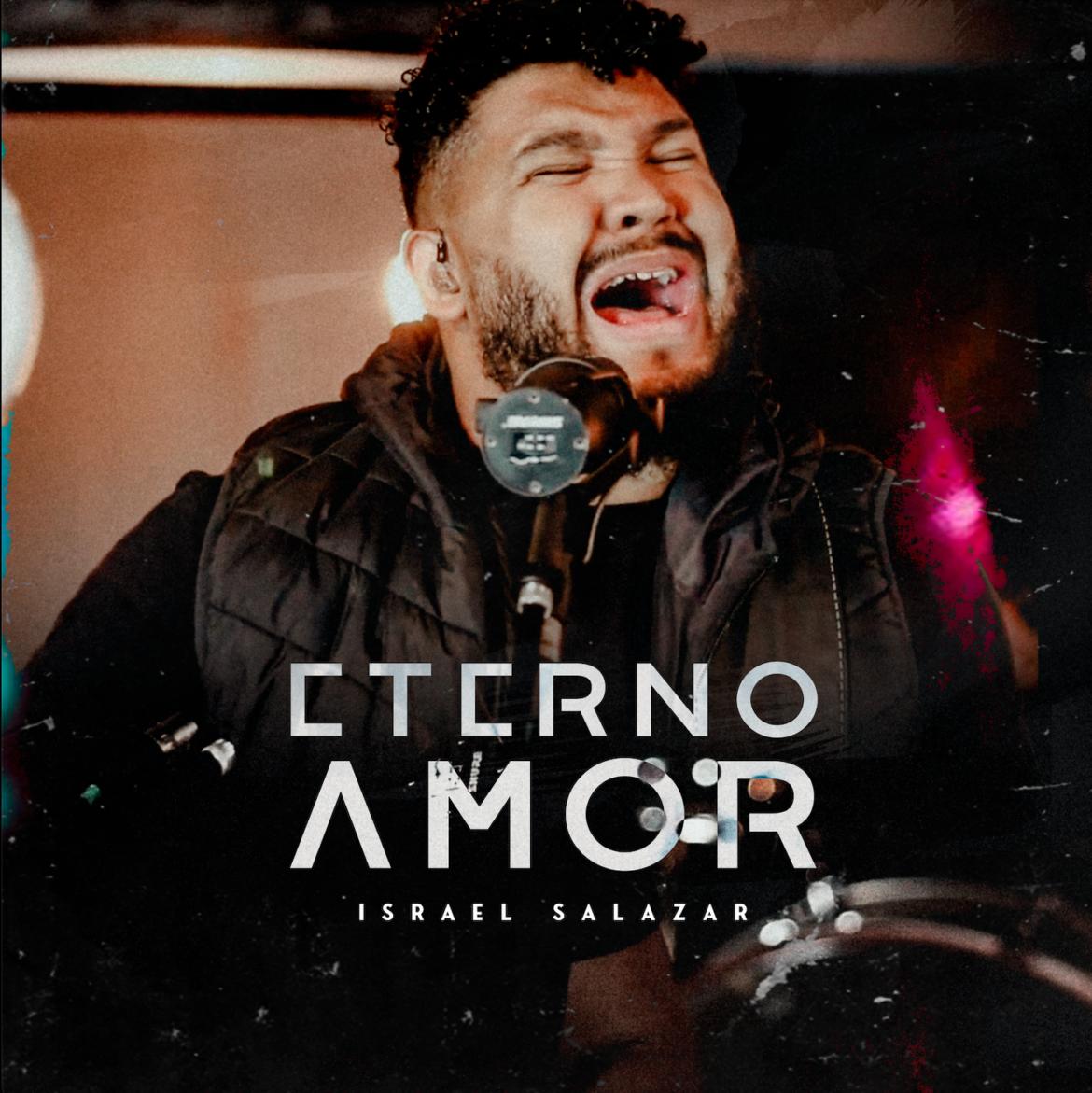 "O cantor Israel Salazar apresenta a música e o videoclipe de ""Eterno amor""."